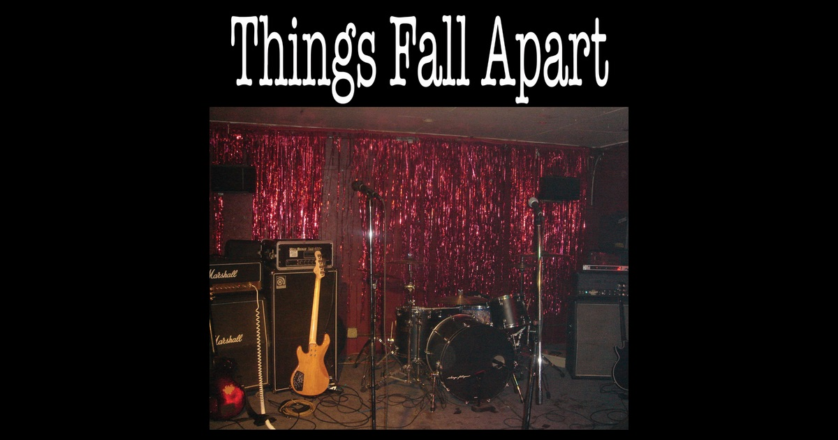 songs relating to things fall apart Find album reviews, stream songs, credits and award information for white horse inn - various artists on allmusic - 2009 - one of the iconic stage properties of the.