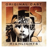 Les Misérables Highlights (Original London Cast Recording)