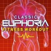 Classic Euphoria Fitness Workout