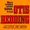 Here Comes Some Soul (feat. Little Joe Curtis), Otis Redding