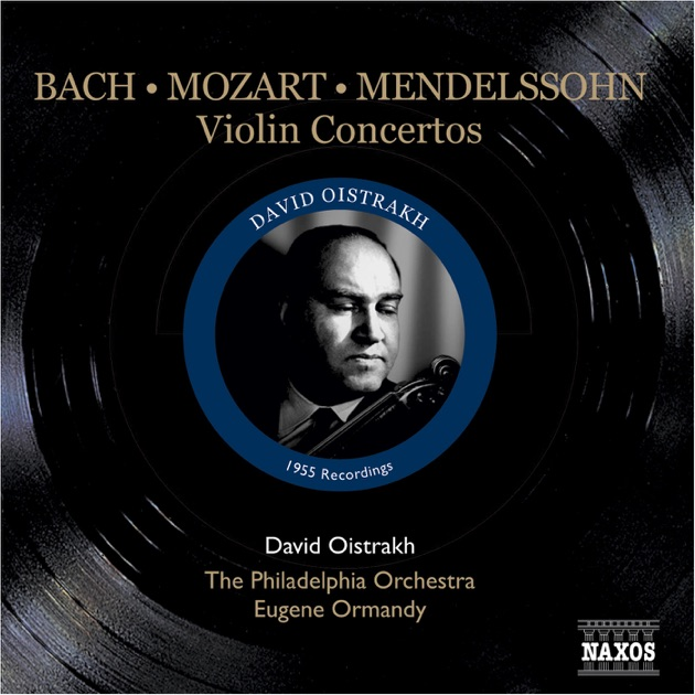 Mendelssohn mozart bach violin concertos 1955 for Forno elettrico david progress prezzo