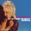 Da Ya Think I'm Sexy? (Remixed) - EP, Rod Stewart