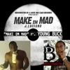 Make Em Mad (feat. Young Buck) - Single, J. Luciano