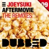 Aftermovie (The Remixes) - Single