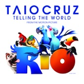 """Telling the World (From the Motion Picture """"Rio"""") - Single"""