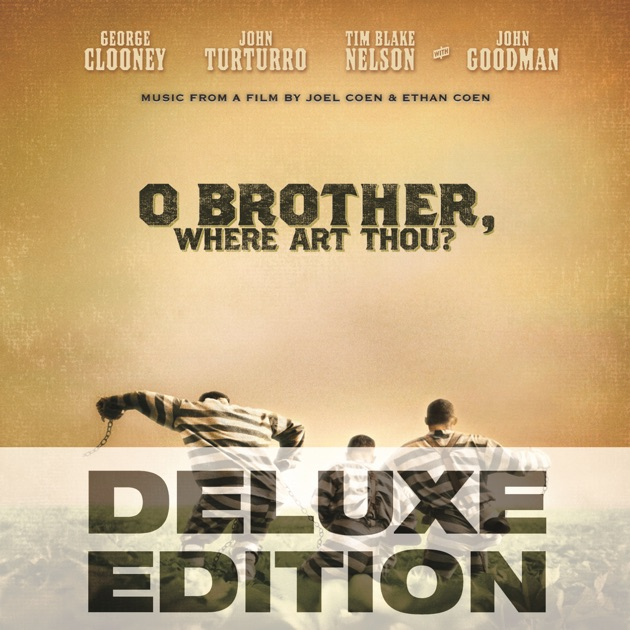 O Brother Where Art Thou Soundtrack Deluxe Edition O Brother, Wher...