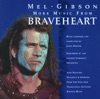 More Music from Braveheart (Soundtrack from the Motion Picture)