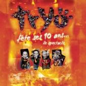 Tryo fête ses 10 ans - Le spectacle (live)