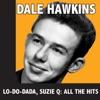 Lo-Lo-Dada, Suzie Q: All the Hits