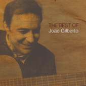The Best Of João Gilberto