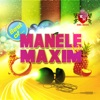 Manele La Maxim (Best Of), Various Artists
