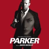 Parker (Original Motion Picture Soundtrack) - David Buckley