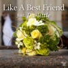 Like A Best Friend feat. Da-little - Single