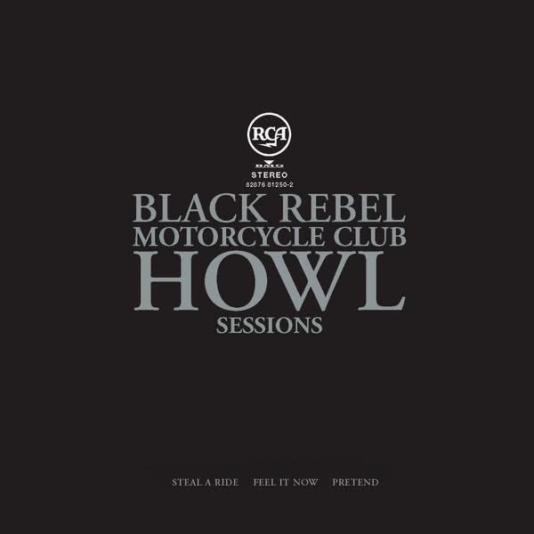 Howl Sessions Vol 1 - EP Black Rebel Motorcycle Club CD cover