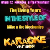 The Living Years (In the Style of Mike & The Mechanics) [Karaoke Version]