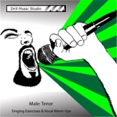 Male Tenor: Singing Exercises & Voice Warm Ups