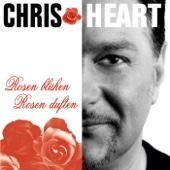 Chris Heart Rosen blühen Rosen duften