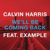 We'll Be Coming Back - EP (feat. Example)