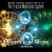 The Fractal Meditation System - Soundtrack - Alpha and Theta Brainwave Entrainment