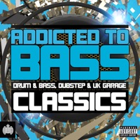 Addicted to Bass Classics - Drum & Bass, Dubstep & Uk Garage - Ministry of Sound - Various Artists
