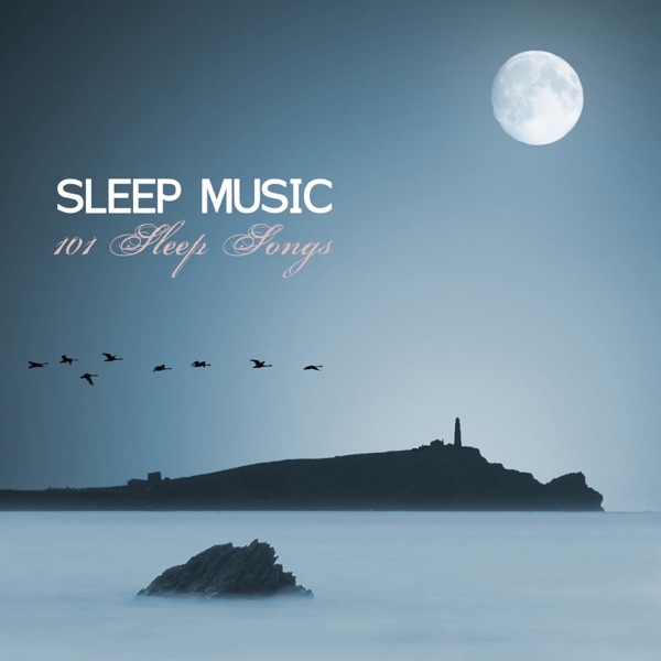Sleep Music - 101 Sleep Songs Album Cover by Sleep Music ...