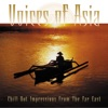 Voices of Asia (Chill Out Impressions from the Far East)