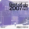 King Street Sounds & Nite Grooves Presents Best of 2007, Part 2