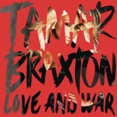Love and War - Tamar Braxton
