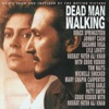 Dead Man Walking (Music from and Inspired By the Motion Picture), Various Artists