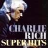 Charlie Rich: Super Hits, Charlie Rich