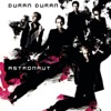 Astronaut, Duran Duran