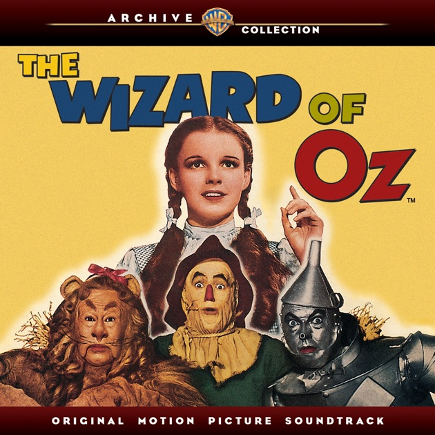 The Wizard of Oz (Original Motion Picture Soundtrack) by Various Artists
