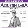 Mujer, Agustín Lara