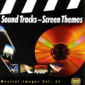 Sound Tracks / Screen Themes: Musical Images, Vol. 34