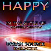 Happy (In the Style of Pharrell Williams) [Instrumental Version]