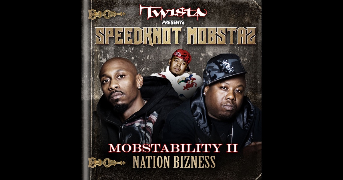 Mobstability II: Nation Bizness Speedknot Mobstaz