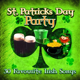 St. Patrick's Day Party – 30 Favourite Irish Songs – Various Artists