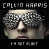 Calvin Harris - I?m Not Alone