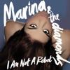 I Am Not a Robot - EP, Marina and The Diamonds