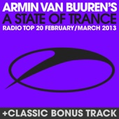 A State of Trance Radio Top 20 - February / March 2013 (Including Classic Bonus Track)