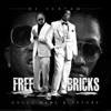 Free Bricks (feat. Future)