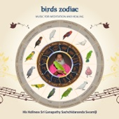 Birds Zodiac: Music for Meditation and Healing