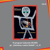 "VI program kabaretu Dudek pt. ""Fantomas contra Dudek"", cz.II"