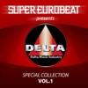 SUPER EUROBEAT presents DELTA Special COLLECTION VOL.1
