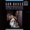 Father of the Delta Blues: The Complete 1965 Sessions, Son House