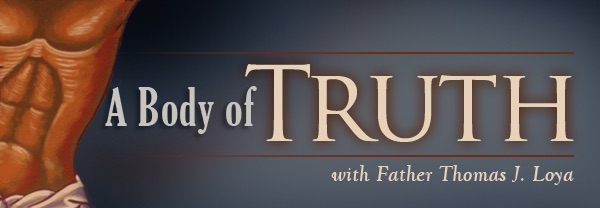 Catholic Radio International - A Body Of Truth