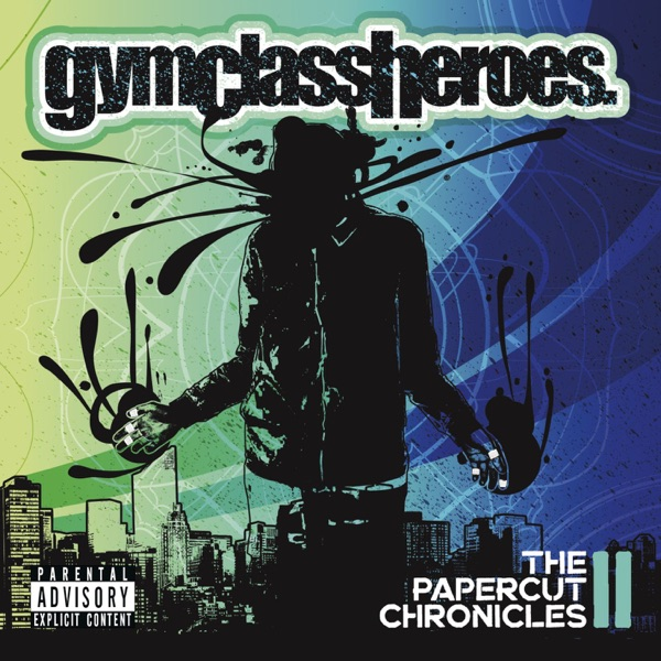 Gym Class Heroes - The Papercut Chronicles II [iTunes Plus