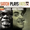 Satch Plays Fats, Louis Armstrong & The Louis Armstrong Orchestra