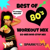 SparkPeople: Best of 80's Workout Mix (60-Min Non-Stop Mix @ 132 BPM)