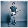Heavier Things, John Mayer